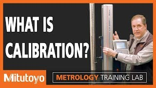 Calibrate - Metrology Training Lab  (What is Calibration?)