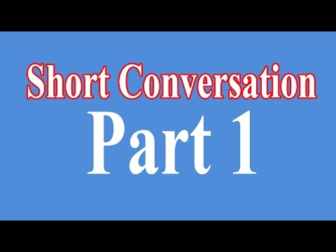 Download English Short Conversation - Easy English Conversation - Part 1 Mp4 HD Video and MP3
