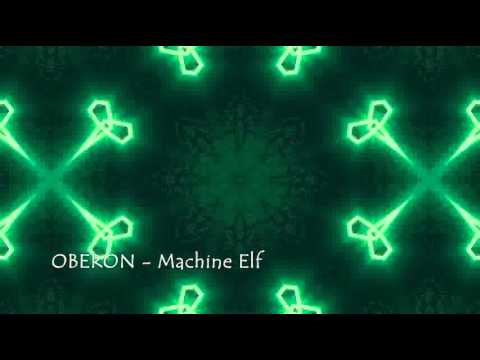Oberon - Machine Elf