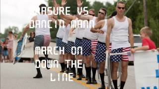 Erasure - March on down the line - Dancin Mann Funky Dub Mix