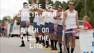 Erasure - March on down the line - Dancin Mann Funky Dub Mix