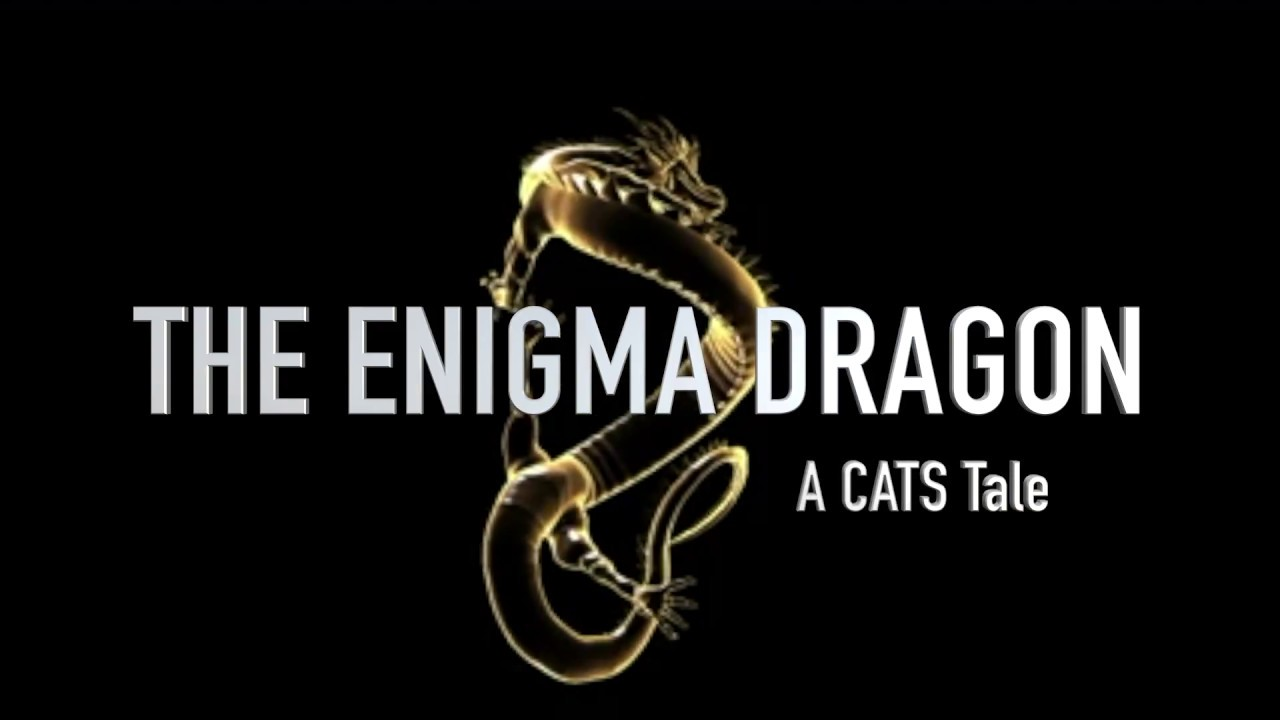 The Enigma Dragon - A CATS Tale - Techno Thriller: Chilling duel between fortune and destruction