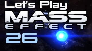 Let's Play Mass Effect Part - 26