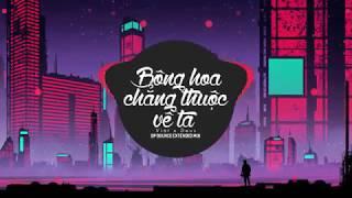 Bông Hoa Chẳng Thuộc Về Ta - Việt x Deus ( BP Bounce Extended Mix)