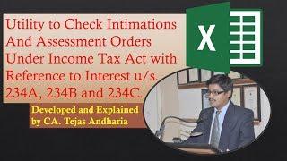 Excel Utility to Check I T Interest u/s. 234A, 234B and 234C   2 मिनिट में गिनिए इंटरेस्ट।