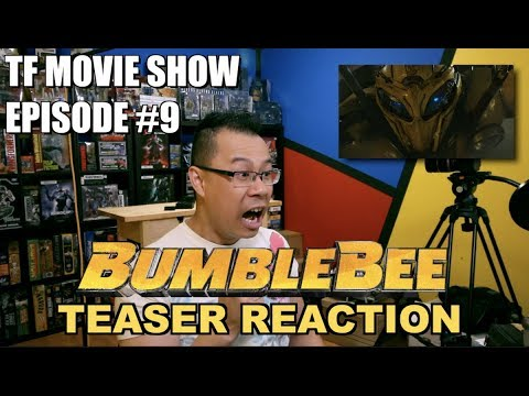 Bumblebee Official Teaser TRAILER REACTION - [TF MOVIE SHOW #9]