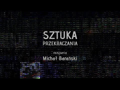 Sztuka przekraczania / The Art of Breaking the Ground - poprawiona