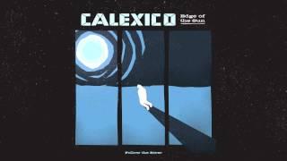 "Calexico   ""Follow The River"" (Full Album Stream)"
