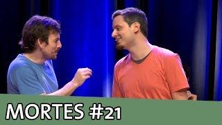 MORTES IMPROVÁVEIS #21
