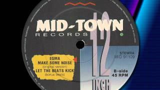 "EGMA   "" Let The Bass Kick ""  1991"