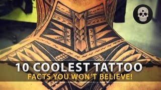 10 Coolest Tattoo Facts