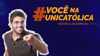 #Você na UNICATÓLICA Vestibular Especial 2019.2