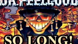 Dr.Feelgood- So Long