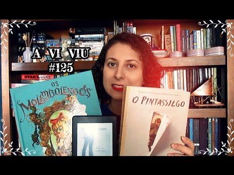 aViviu #125 - Os Molambolengos + O Que Aconteceu Com o Adeus + O Pintassilgo