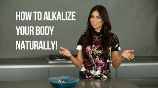 How to Alkalize Your Body Naturally   The importance of pH