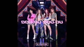 BLACKPINK   DDU DU DDU DU  (JAPANESE AUDIO)