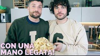 Pasta fatta in casa con una mano legata   CUCINA BUTTATA con LUIGI