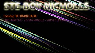 The Human League  Don't You Want Me Dubstep Remix By STE BOY