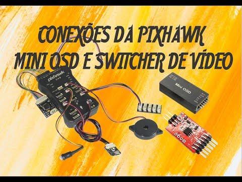 pixhawk-248-conexões--osd-e-switcht-de-vídeo