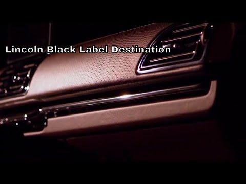 Lincoln Black Label Destination