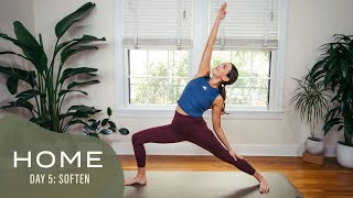 Home-Day 5-Soften | 30 Days of Yoga With Adriene