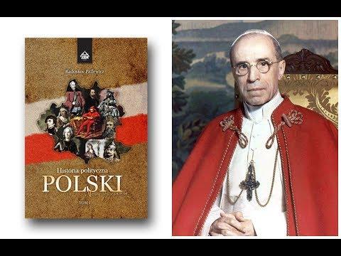 Historia Polityczna Polski | Papież Pius XII sojusznikiem Hitlera?