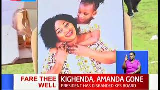 Fare Thee Well: Mariam Kighenda, daughter laid to rest in an emotional send off