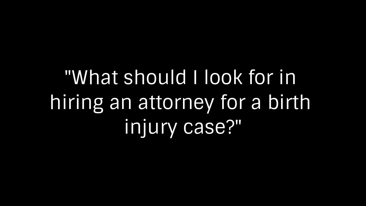 What Should I Look for in Hiring an Attorney?