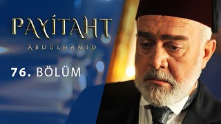 Payitaht Abdulhamid episode 76 with English subtitles Full HD