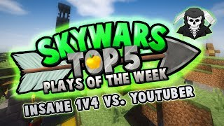 INSANE 1V4 AGAINST YOUTUBER! - Top 5 SKYWARS PLAYS of the Week