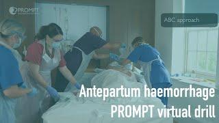 PROMPT Antepartum Haemorrhage Virtual Drill