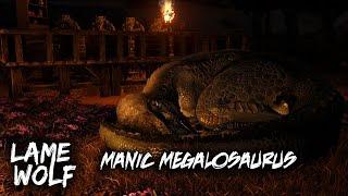 MANIC MEGALOSAURUS - A Lame Wolf Skit (ARK: Survival Evolved)
