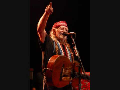 Willie Nelson If You Got The Money I've Got The Time