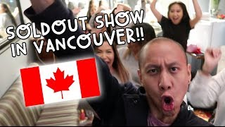 MY SOLD OUT SHOW IN VANCOUVER! | Vlog #74