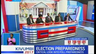 Kivumbi2017: Election preparedness