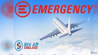Select Air Ambulance in Bhopal with Superb Emergency Medical Treatment
