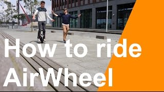 How To Ride AirWheel