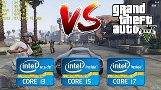Intel Core i3 vs i5 vs i7   GTA V / 5 - Gaming Performance