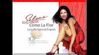 Selena - Como La Flor (Lyric Video) [With English Lyrics]