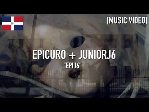 Epicuro x JuniorJ6 - Epij6 [ Music Video ]