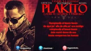 Yandel Ft  Gadiel Y Farruko   Plakito Official Remix Letra