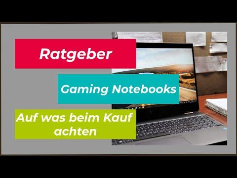 Gaming Notebook | Was gibt es zu beachten? Vor dem Kauf - beim Kauf? Welcher ist der richtige?