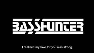 Basshunter - Now You're Gone (lyrics)