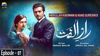 Raaz-e-Ulfat - EP 07 || English Subtitles || 19th May 2020 - HAR PAL GEO  A young and innocent girl, Mushk belongs to a conservative family as her life is governed and determined by her father Iftikar Ali. Mushk has no choice other than following the principles set by her father until she meets Sahiba. Inspired by Sahiba's modern lifestyle and outgoing nature, Mushk became friends with her. Jealousy takes over Sahiba's heart as she discovers Mushk and Irtiza's newfound relationship. Through her vicious plans, Sahiba makes Mushk's life difficult as she loses her family and her lover's trust. Left alone in this world of cruelties, will Mushk realize the true face of Sahiba and will she be able to regain trust of her loved ones? Written By: Maha Malik | Directed By: Siraj ul Haq | Produced By: Abdullah Kadwani & Asad Qureshi | Production House: 7th Sky Entertainment  Cast:  Yumna Zaidi Shahzad Shaikh Komal Aziz Hina Bayat Seemi Pasha Gohar Rasheed Manzoor Qureshi Farhan Ali Agha Tara Mehmood Kiran Haq Anum Tanveer   #RaazeUlfatEP07 #HARPALGEO #Entertainment