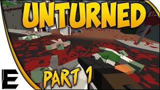 Unturned Gameplay ➤ Survival Basics & First Impressions - Minecraft Meets Dayz