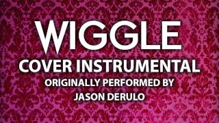 Wiggle (Cover Instrumental) [In the Style of Jason Derulo ft. Snoop Dogg]