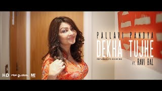 Dekha Tujhe  Pallavi Pandya