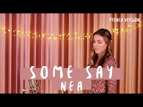 SOME SAY ( FRENCH VERSION ) NEA ( SARA'H COVER )
