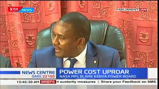 A section of NASA MPs blames Kenya power board for high power costs
