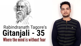 Where the mind is without fear - Rabindranath Tagore Gitanjali song- 35 in Hindi